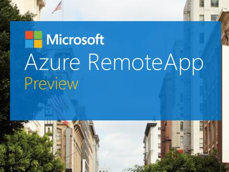 Приложение Azure RemoteApp от Microsoft выходит из бета-тестирования